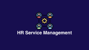 HR service management